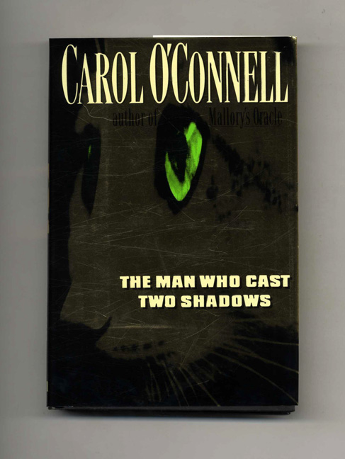 The Man Who Cast Two Shadows -1st US Edition/1st Printing. Carol O'Connell.