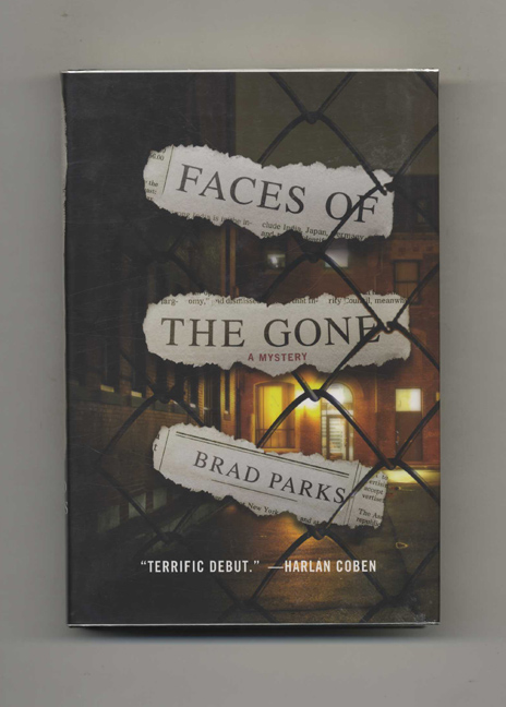 Faces of the Gone - 1st Edition/1st Printing. Brad Parks.