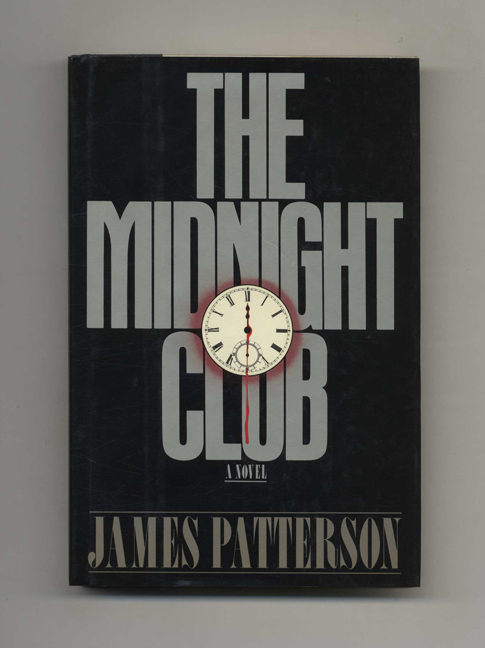 The Midnight Club - 1st Edition/1st Printing. James Patterson.