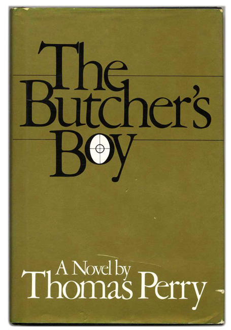 The Butcher's Boy - 1st Edition/1st Printing. Thomas Perry.
