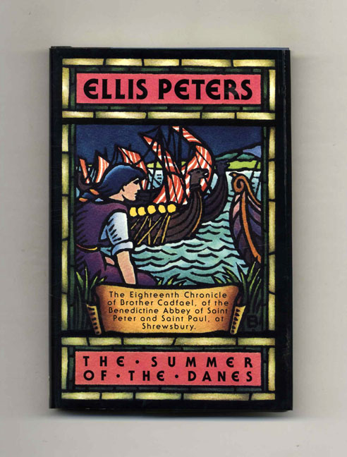 The Summer of the Danes - 1st Edition/1st Printing. Ellis Peters.