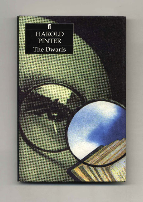 The Dwarfs - 1st Edition/1st Printing. Harold Pinter.