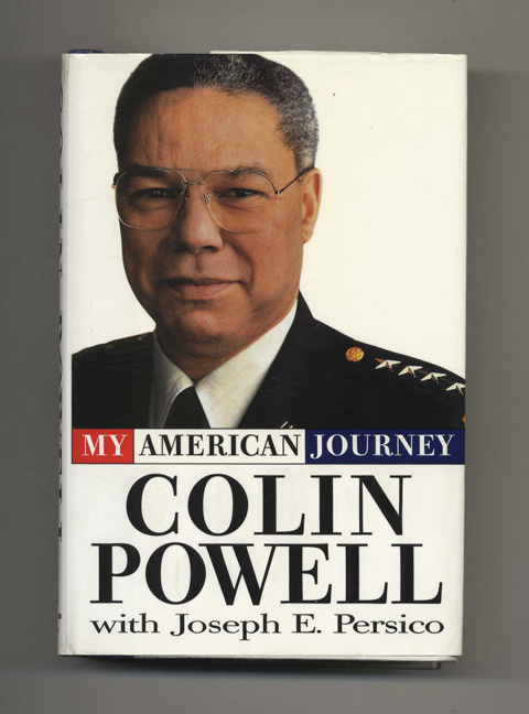 My American Journey - 1st Edition/1st Printing. Colin L. Powell, with Joseph E. Persico.
