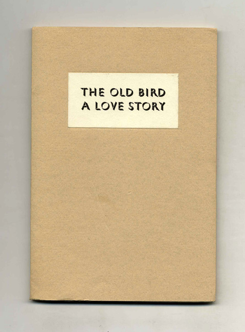 the old bird a love story essay The old bird, a love story was published by the minnesota center for book arts on december 7, 1991 essay - jf powers literary life and legacy.