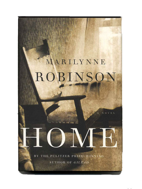 Home - 1st Edition/1st Printing. Marilynne Robinson.