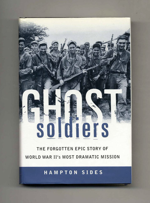 Ghost Soldiers - 1st Edition/1st Printing. Hampton Sides.