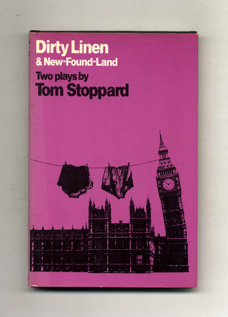 Dirty Linen And New-Found-Land - 1st US Edition/1st Printing. Tom Stoppard.