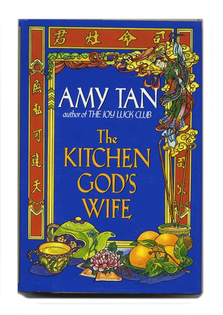 The Kitchen God's Wife - 1st Edition/1st Printing. Amy Tan.