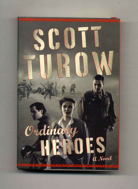 Ordinary Heroes - 1st Edition/1st Printing. Scott Turow.