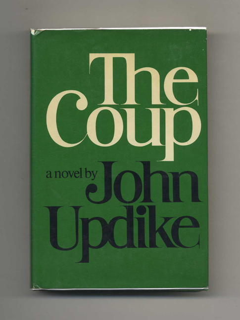 The Coup - 1st Edition/1st Printing. John Updike.