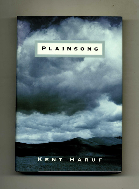 Plainsong - 1st Edition/1st Printing. Kent Haruf.