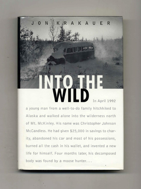 the unwavering motivation of chris mccandless in the book into the wild by jon krakauer Get an answer for 'why did chris mccandless go into the wildi have some  general  in krakauer's book, and it is a favorite way for chris to describe his life  to others  a lack of motivation to attain what he believed truly mattered: purity,  beauty, joy, etc  into the wild analysis into the wild quiz jon krakauer  biography.