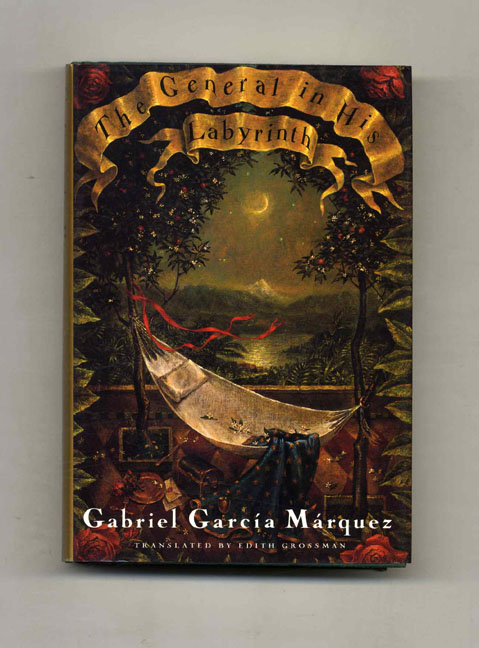 The General in His Labyrinth - 1st US Edition/1st Printing. Gabriel García Márquez.