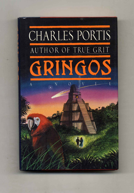 Gringos - 1st Edition/1st Printing. Charles Portis.
