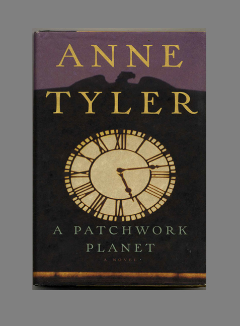 A Patchwork Planet - 1st Edition/1st Printing. Anne Tyler.