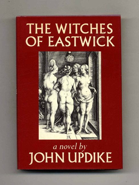 The Witches Of Eastwick - 1st Trade Edition/1st Printing. John Updike.