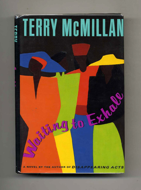 Waiting To Exhale - 1st Edition/1st Printing. Terry McMillan.