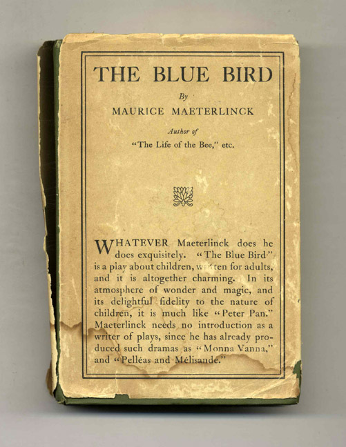 The Blue Bird; A Fairy Play In Six Acts. Maurice Maeterlinck.