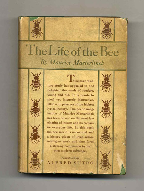 The Life Of The Bee. Maurice Maeterlinck.