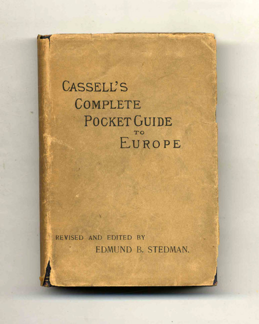 Cassell's Complete Pocket Guide To Europe. Edward King, Edmund C. Stedman.