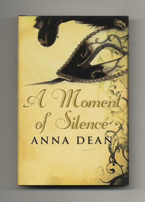 A Moment of Silence - 1st UK Edition/1st Impression. Anna Dean.