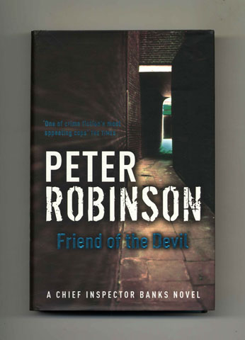 Friend of the Devil - 1st Edition/1st Impression. Peter Robinson.