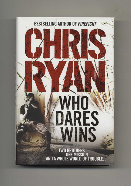 Who Dares Wins - 1st Edition/1st Impression. Chris Ryan.