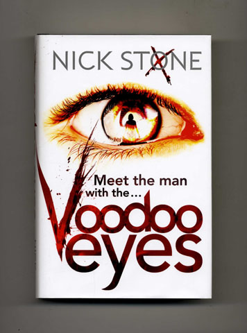 Voodoo Eyes -1st Edition/1st Impression. Nick Stone.