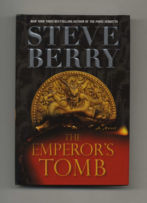 The Emperor's Tomb: A Novel - 1st Edition/1st Printing. Steve Berry.