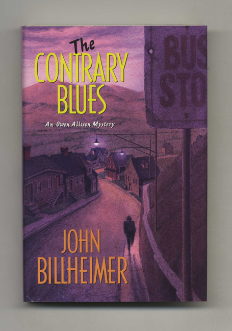 The Contrary Blues - 1st Edition/1st Printing. John Billheimer.