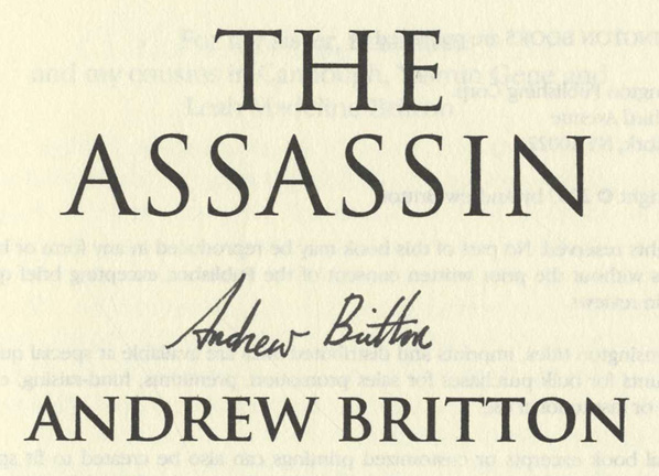 The Assassin - 1st Edition/1st Printing. Andrew Britton.