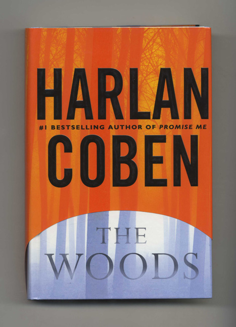 The Woods - 1st Edition/1st Printing. Harlan Coben.