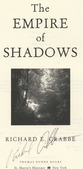 The Empire of Shadows -1st Edition/1st Printing. Richard E. Crabbe.