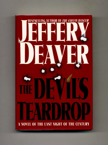 The Devil's Teardrop: A Novel of the Last Night of the Century - 1st Edition/1st Printing. Jeffery Deaver.