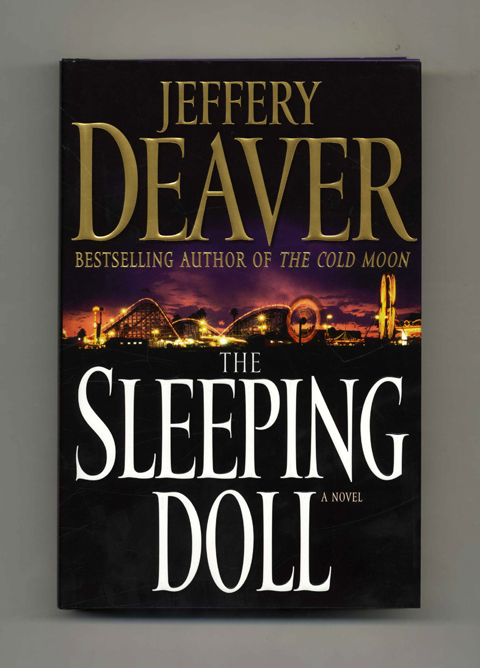 The Sleeping Doll - 1st Edition/1st Printing. Jeffery Deaver.