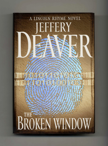The Broken Window - 1st Edition/1st Printing. Jeffery Deaver.