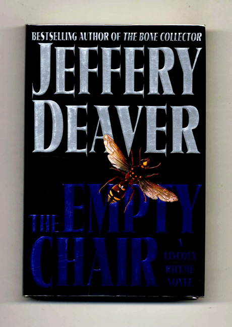 The Empty Chair - 1st Edition/1st Printing. Jeffery Deaver.