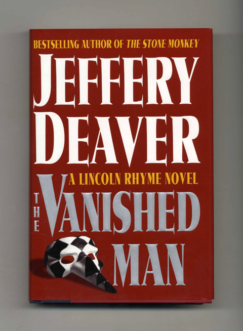 The Vanished Man - 1st Edition/1st Printing. Jeffery Deaver.