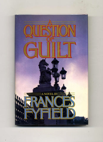 A Question of Guilt -1st US Edition/1st Printing. Frances Fyfield.