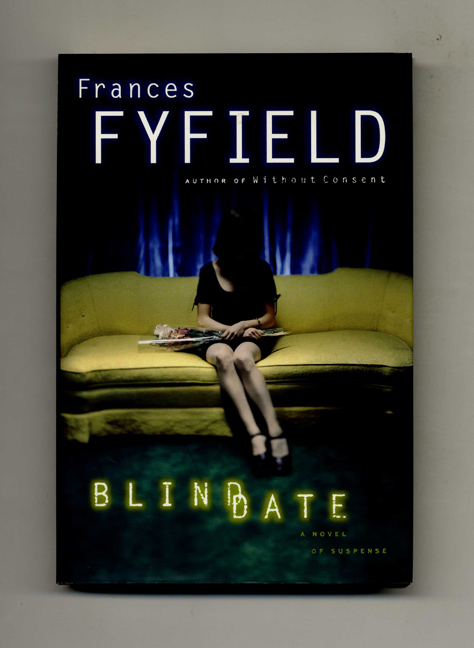 Blind Date - 1st US Edition/1st Printing. Frances Fyfield.