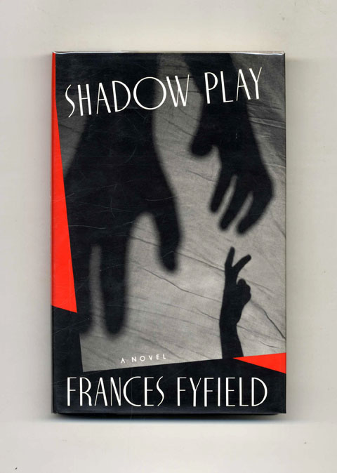Shadow Play - 1st US Edition/1st Printing. Frances Fyfield.
