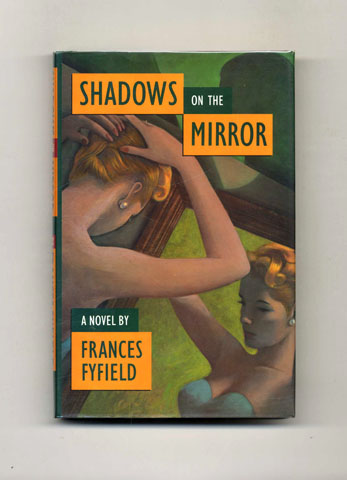 Shadows on the Mirror -1st Edition/1st Printing. Frances Fyfield.