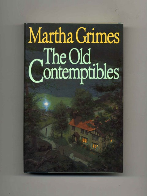 The Old Contemptibles - 1st Edition/1st Printing. Martha Grimes.