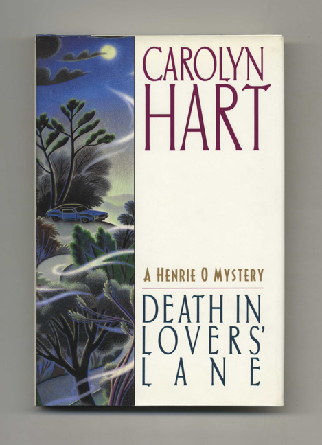 Death in Lovers' Lane - 1st Edition/1st Printing. Carolyn Hart.