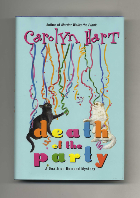 Death of the Party - 1st Edition/1st Printing. Carolyn Hart.