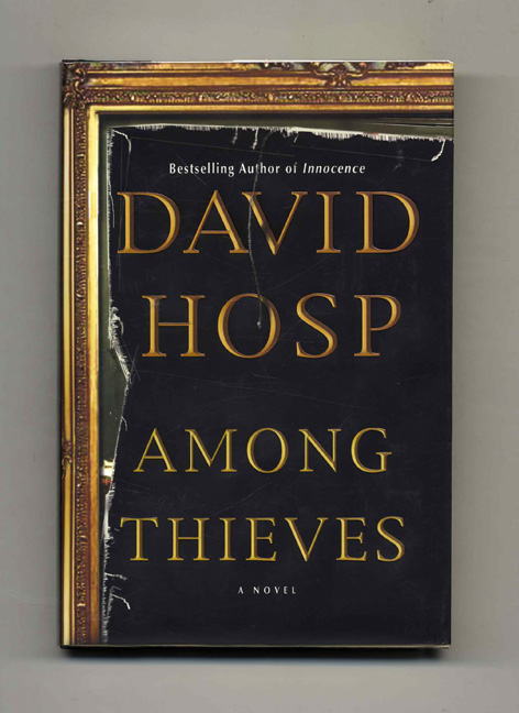 Among Thieves - 1st Edition/1st Printing. David Hosp.
