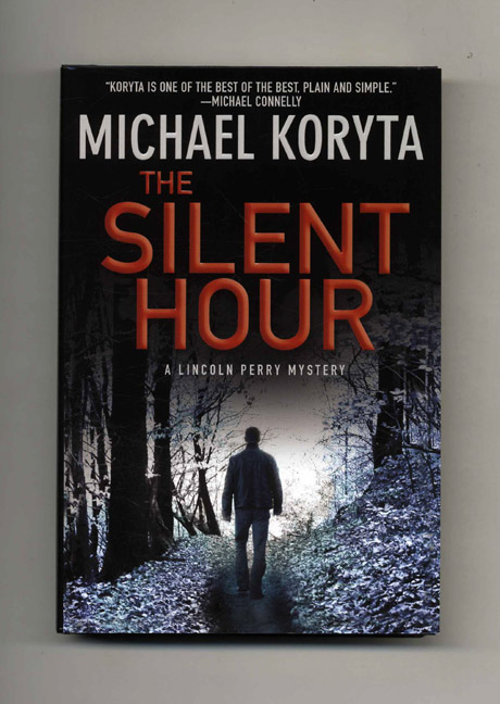The Silent Hour - 1st Edition/1st Printing. Michael Koryta.