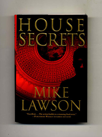 House Secrets -1st Edition/1st Printing. Mike Lawson.