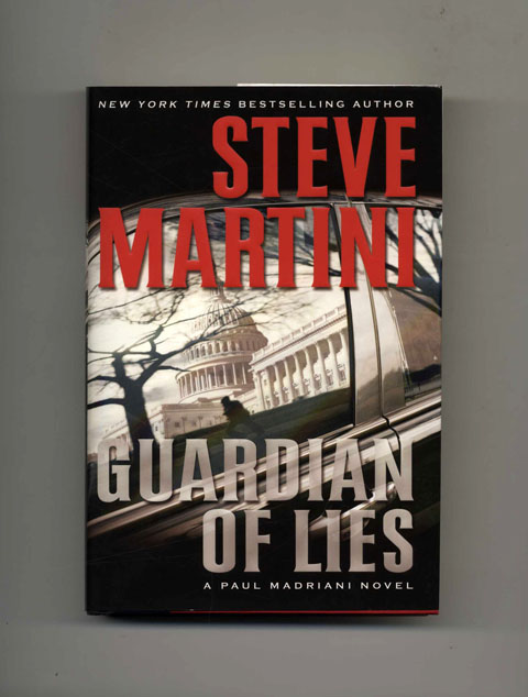 Guardian of Lies - 1st Edition/1st Printing. Steve Martini.