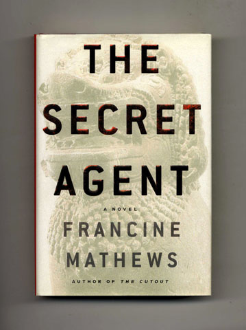 The Secret Agent - 1st Edition/1st Printing. Francine Mathews.